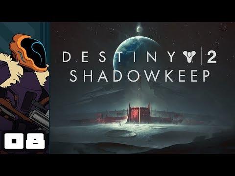 Let's Play Destiny 2: Shadowkeep - PC Gameplay Part 8 - Deferred Meet & Greet