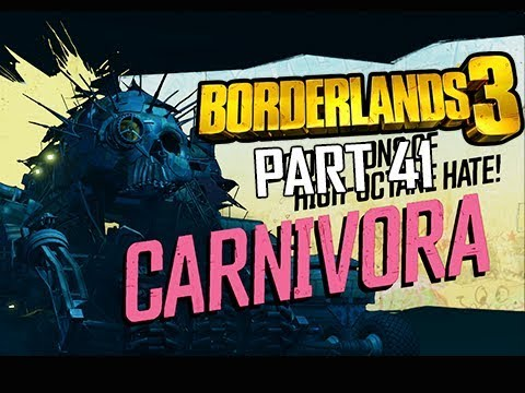 BORDERLANDS 3 Walkthrough Gameplay Part 41 - Boss Carnivora (Let's Play Commentary)