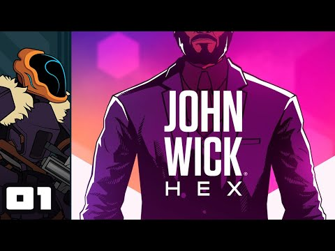 Let's Play John Wick Hex - PC Gameplay Part 1 - A Perfect Adaptation
