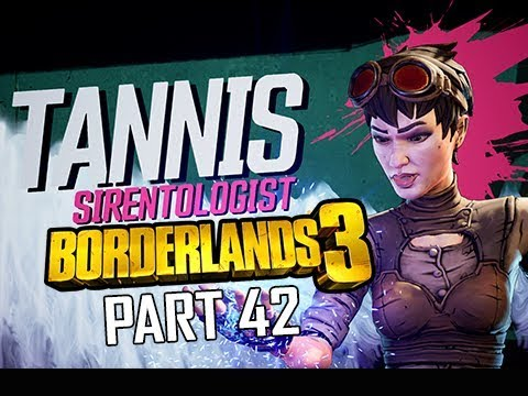 BORDERLANDS 3 Walkthrough Gameplay Part 42 - Tannis (Let's Play Commentary)