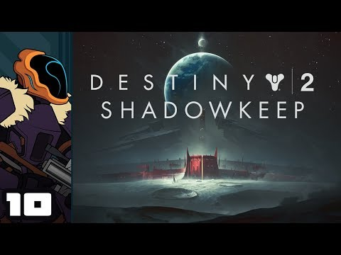 Let's Play Destiny 2: Shadowkeep - PC Gameplay Part 10 - Forge Hunting