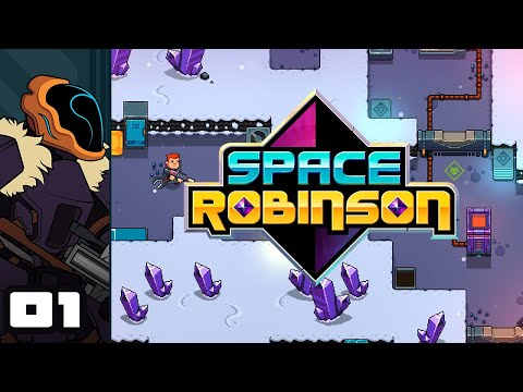 Let's Play Space Robinson - PC Gameplay Part 1 - Living On The Edge