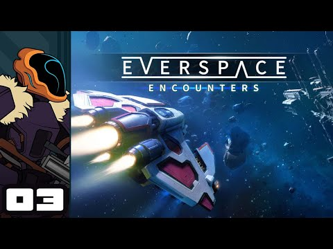Let's Play Everspace: Encounters - PC Gameplay Part 3 - Outgunned