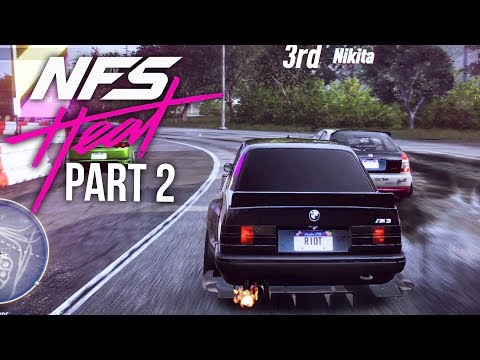 NEED FOR SPEED HEAT Gameplay Walkthrough Part 2 - THE GOOD AND THE BAD (Full Game)