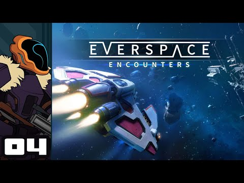 Let's Play Everspace: Encounters - PC Gameplay Part 4 - Making Friends