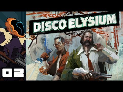 Let's Play Disco Elysium - PC Gameplay Part 2 - Trashfire Retrospective