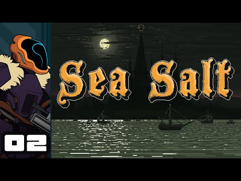 Let's Play Sea Salt - PC Gameplay Part 2 - Claws Up For Dagon!