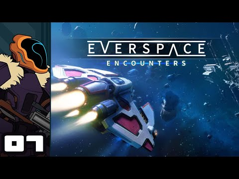 Let's Play Everspace: Encounters - PC Gameplay Part 7 - Too Big For My Britches