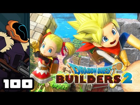 Let's Play Dragon Quest Builders 2 - Part 100 - Looks Like Team Monster Is Blasting Off!