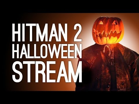 Hitman 2 Halloween Escalation! 🎃Hitman 2 Live for Hallowstream on Outside Xbox 🎃