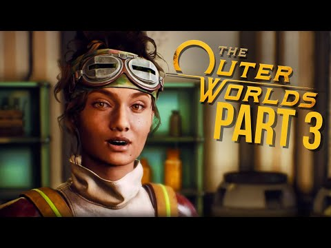THE OUTER WORLDS Gameplay Walkthrough Part 3 - PARVATI ROMANCE (Full Game)