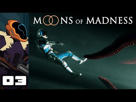 Let's Play Moons of Madness - PC Gameplay Part 3 -