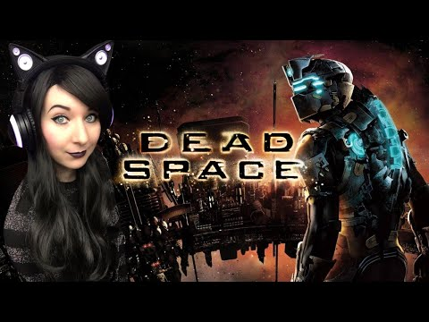FIRST TIME PLAYING! - Long Play Dead Space Gameplay Walkthrough