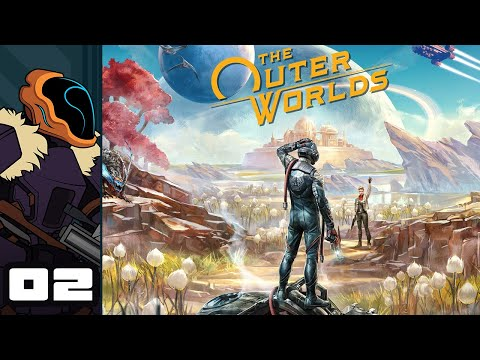 Let's Play The Outer Worlds - PC Gameplay Part 2 - Not Theft, Just Personal Enrichment