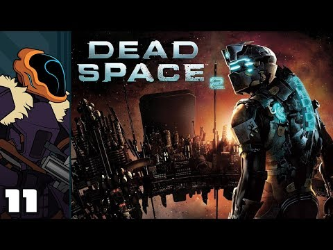 Let's Play Dead Space 2 - PC Gameplay Part 11 - Memory Lane