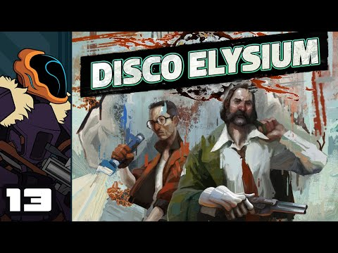 Let's Play Disco Elysium - PC Gameplay Part 13 - Temporally Challenged