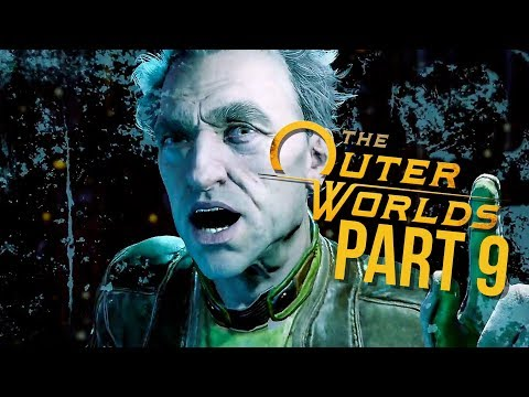 THE OUTER WORLDS Gameplay Walkthrough Part 9 - PHINEAS WELLES (Full Game)