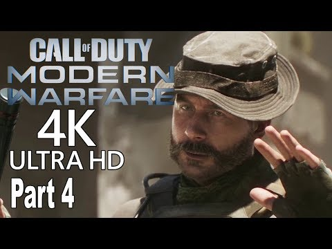 Call of Duty: Modern Warfare (2019) - Gameplay Walkthrough Part 4 No Commentary [4K]