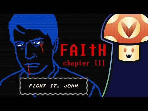 [Vinesauce] Vinny - FAITH: Chapter III (Demo)