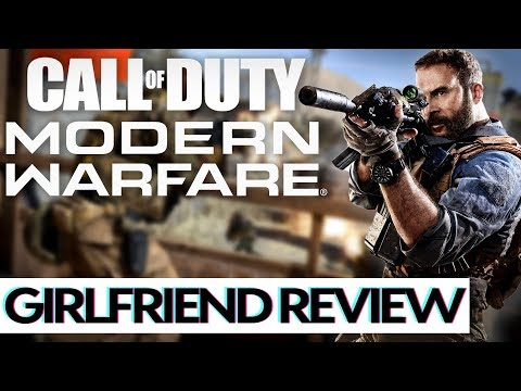 Modern Warfare | Girlfriend Reviews