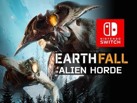 EARTHFALL ALIEN HORDE Gameplay Walkthrough Part 1 - 4 Player Co-op Alien Shooter Nintendo Switch #AD