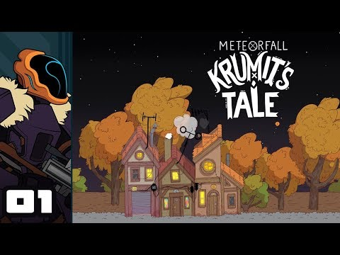 Let's Play Meteorfall: Krumit's Tale - PC Gameplay Part 1 - It's Misadventure Time!