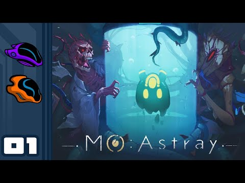Let's Play MO: Astray - PC Gameplay Part 1 - The Most Adorable Headcrab