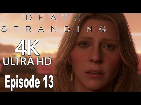 Death Stranding - Episode 13: Sam Strand Gameplay Walkthrough Part 13 No Commentary [4K]