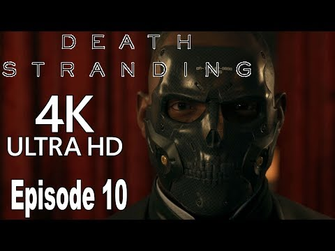 Death Stranding - Episode 10: Die-Hardman Gameplay Walkthrough Part 10 No Commentary [4K]