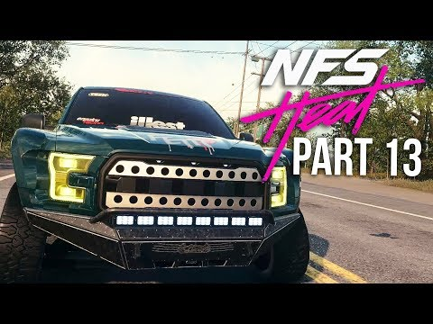 NEED FOR SPEED HEAT Gameplay Walkthrough Part 13 - UNLOCKING FORD RAPTOR LE (Full Game)
