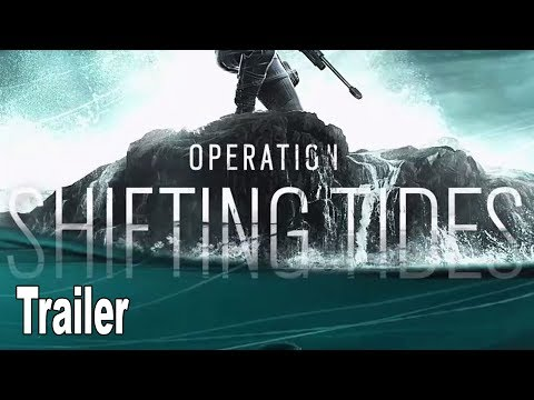 Rainbow Six Siege: Operation Shifting Tides - Gameplay Trailer [HD 1080P]