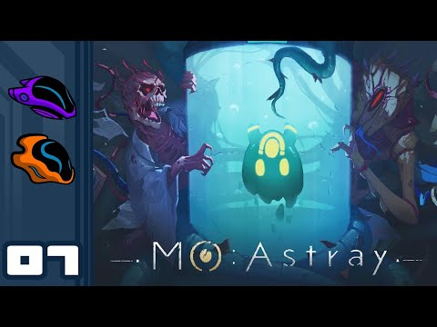 Let's Play MO: Astray - PC Gameplay Part 7 - Xeno Regicide