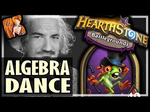 KRIPP DANCES WITH ALGEBRA (Masterfully) - Hearthstone Battlegrounds