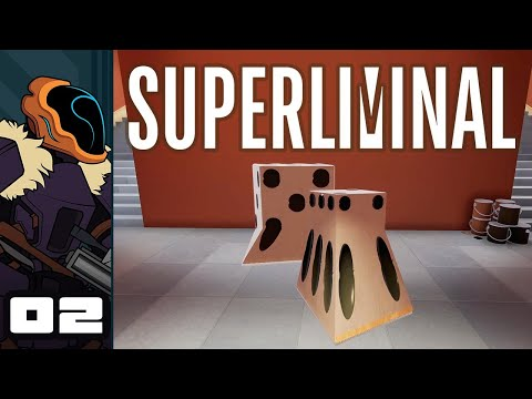 Let's Play Superliminal - PC Gameplay Part 2 - Fear Is The Mind Killer