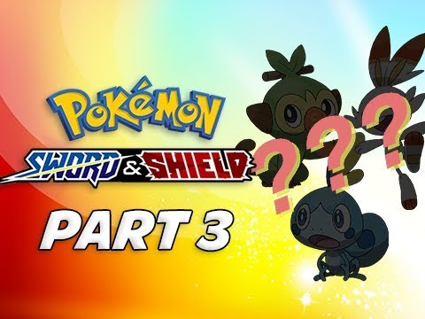 TRIPLE STARTER EVOLUTION!!! - POKEMON SWORD & SHIELD Walkthrough Part 3 (Nintendo Switch)