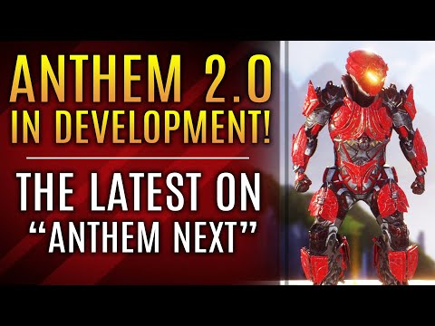 Anthem 2.0 Now In Development!  New Updates About Anthem Next and State of Bioware!