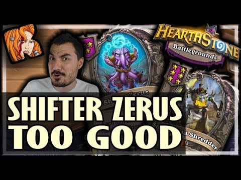 SHIFTER ZERUS IS TOO GOOD! - Hearthstone Battlegrounds