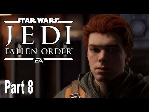 Star Wars Jedi Fallen Order - Gameplay Walkthrough Part 8 No Commentary [HD 1080P]