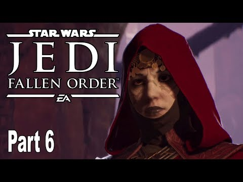 Star Wars Jedi Fallen Order - Gameplay Walkthrough Part 6 No Commentary [HD 1080P]