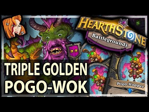 TRIPLE GOLDEN-POGO-WOK! - Hearthstone Battlegrounds