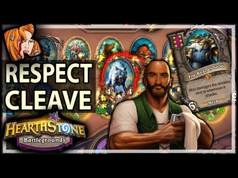 RESPECT THE CLEAVE! - Hearthstone Battlegrounds