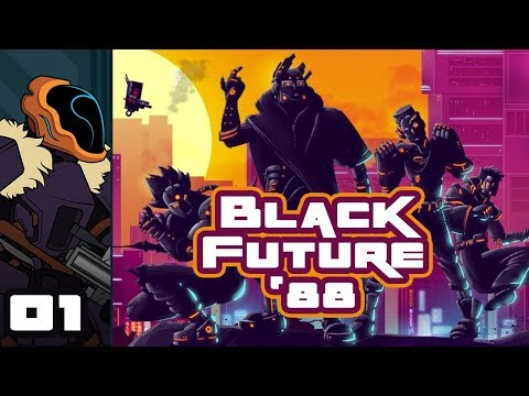 Let's Play Black Future '88 - PC Gameplay Part 1 - Epilepsy Warning