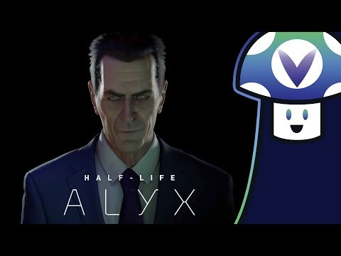 [Vinesauce] VineTalk - Half-Life: Alyx Trailer Discussion