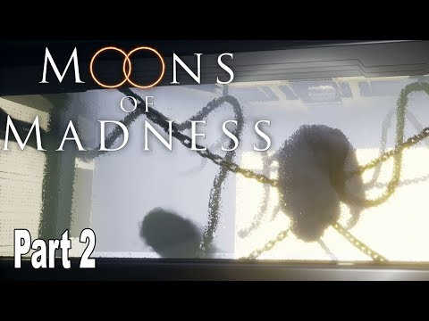 Moons of Madness - Gameplay Walkthrough Part 2 No Commentary [HD 1080P]