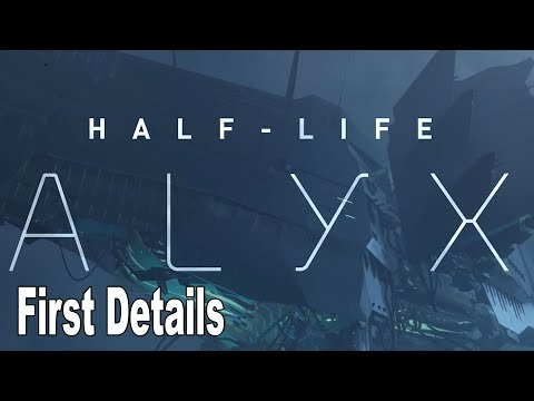 Half-Life Alyx Revealed, First Details, Releases March 2020