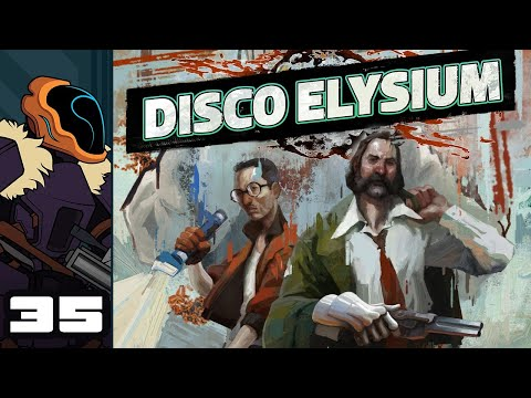 Let's Play Disco Elysium - PC Gameplay Part 35 - Get A Grip