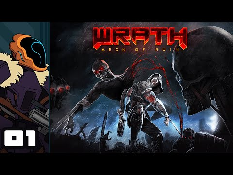 Let's Play Wrath: Aeon of Ruin [Early Access] - PC Gameplay Part 1 - Like Chex Quest, But Bloodier