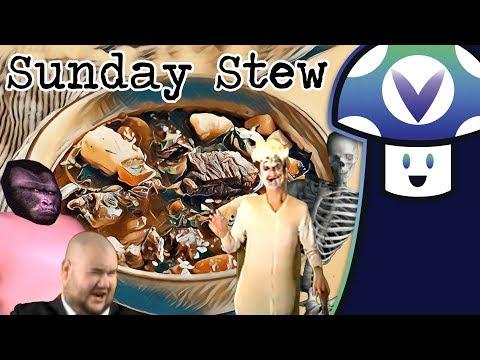 [Vinesauce] Vinny - Sunday Stew