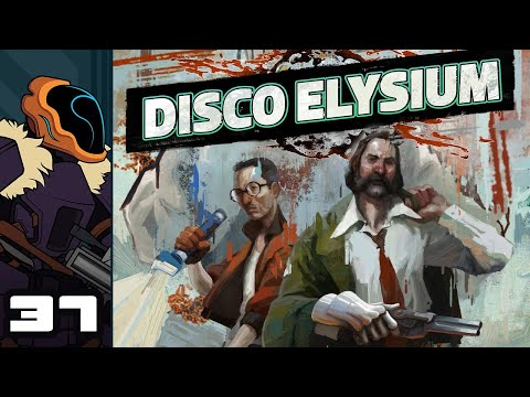 Let's Play Disco Elysium - PC Gameplay Part 37 - Ruby