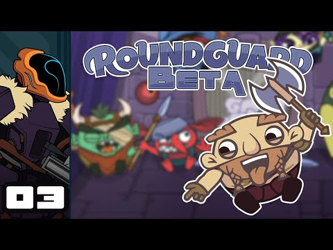 Let's Play Roundguard (Beta) - PC Gameplay Part 3 - Hug The Sarclacc!